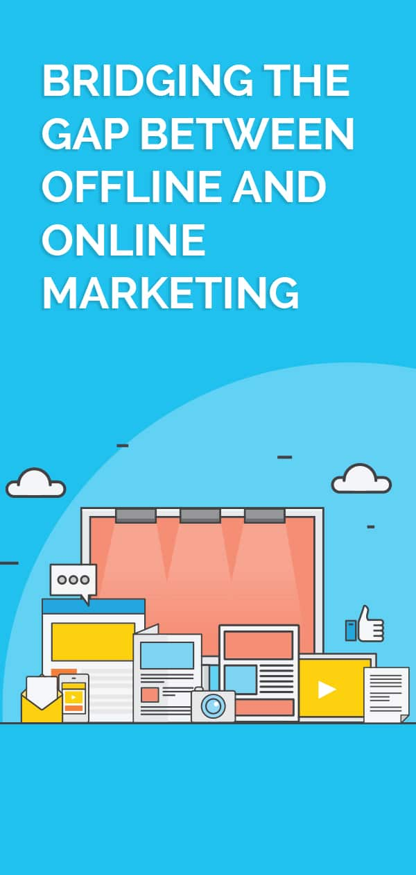 Online and Offline marketing channels should work in tandem rather than in isolation. Try these 4 ways to bridge the gap between the two types of marketing. #onlinemarketing #digitalmarketing #marketingtips