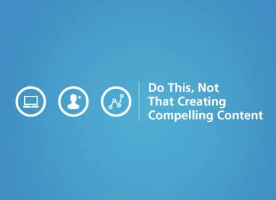 iMatrix Webinar - Do This, Not That: Creating Compelling Content