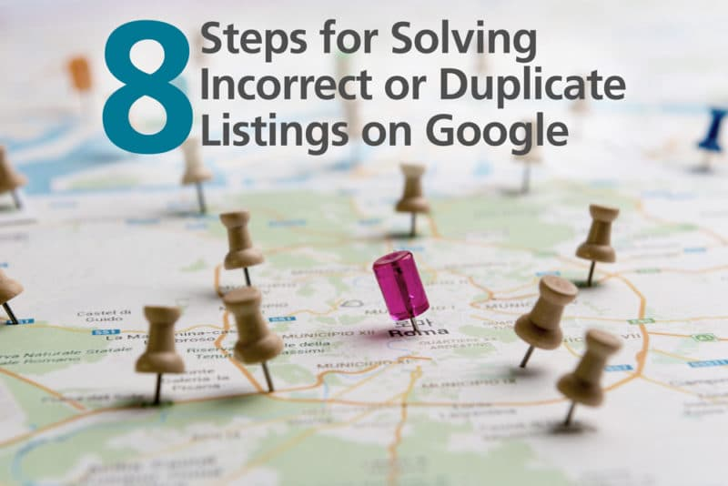 Solving Incorrect or Duplicate Listings on Google