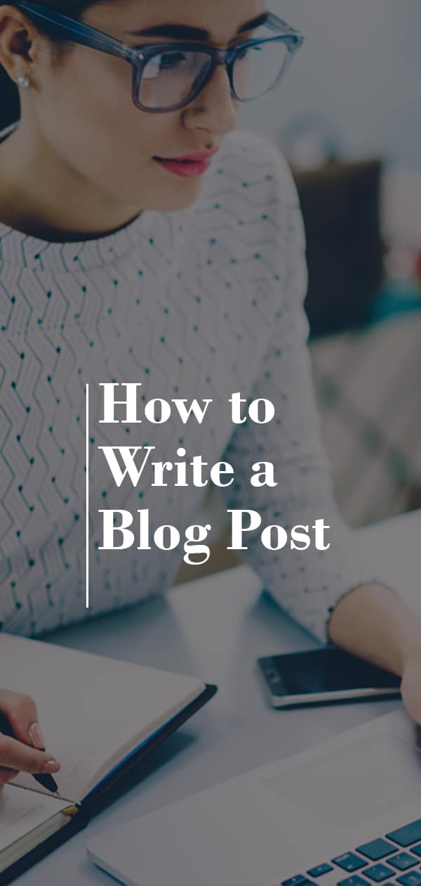 Learn how to write a blog post that will help attract clients and appeal to Google's algorithm. #blogging #seotips #contentmarketing