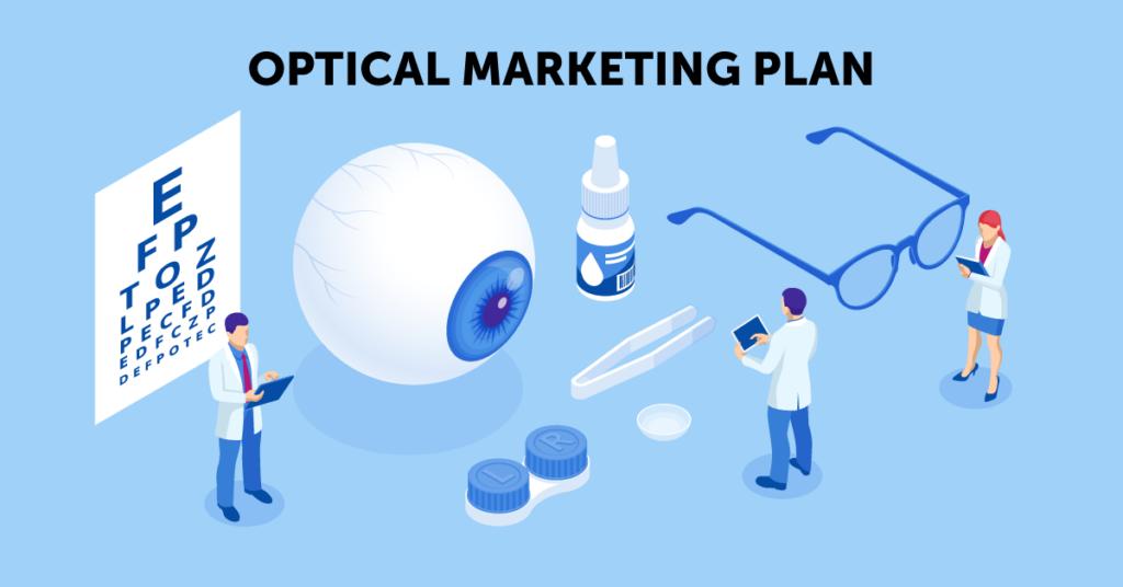 best optical marketing plan