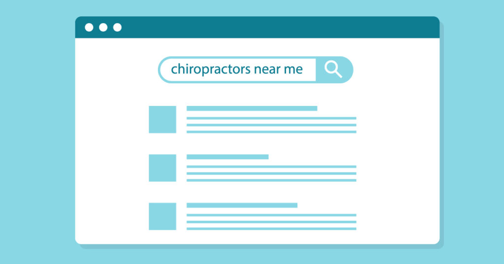 Searching for 'chiropractors near me' on a search engine.